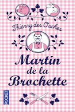 DES_OUCHES_Martin_de_la_brochette